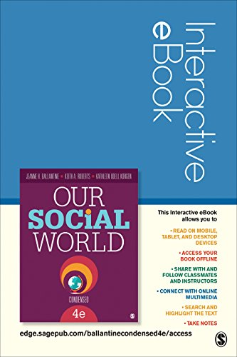 Our Social World: Condensed Interactive eBook: Introduction to Sociology