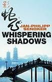 Whispering Shadows (Rising Dragon 1)
