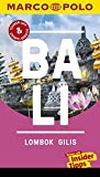 MARCO POLO Reiseführer Bali, Lombok, Gilis: Reisen mit Insider-Tipps. Inklusive kostenloser Touren-App & Update-Service - Christina Schott