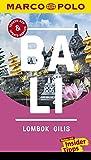 MARCO POLO Reiseführer Bali, Lombok, Gilis: Reisen mit Insider-Tipps. Inklusive...