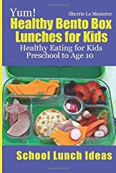 By Le Masurier, Sherrie [ Yum! Healthy Bento Box Lunches for Kids: Healthy Eating for Kids Preschool to Age 10 ] [ YUM! HEALTHY BENTO BOX LUNCHES FOR KIDS: HEALTHY EATING FOR KIDS PRESCHOOL TO AGE 10 ] May - 2013 { Paperback }