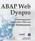 ABAP Web Dynpro - Le développement d'applications Web sous SAP Netweaver