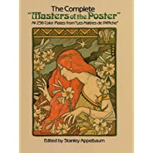"""The Complete """"Masters of the Poster"""": All 256 Color Plates from """"Les Maîtres de l'Affiche"""""""
