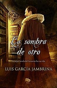 La sombra de otro par Luis García Jambrina