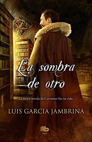 La sombra de otro (B DE BOLSILLO) por Luis García Jambrina
