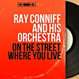 Ray Conniff - On The Street Where You Live