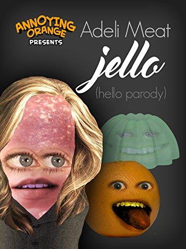 annoying-orange-adeli-meat-jello-hello-parody