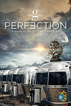 Perfection (Le storie di Perfection Vol. 1) di [M., Germano]