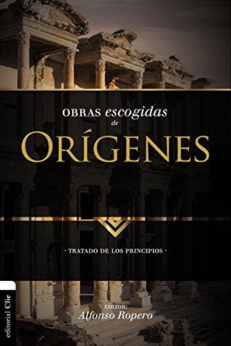 Obras escogidas de Orígenes (Patristica) por Alfonso ROPERO
