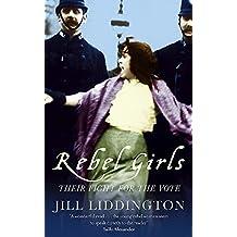 Rebel Girls: How votes for women changed Edwardian lives