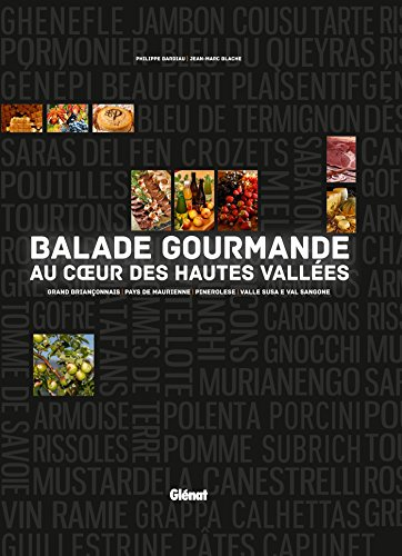 Balade gourmande au coeur des Hautes-Vallées: France-Italie