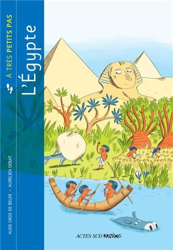 L'Egypte par Aude Gros de Beler