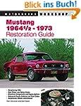 Mustang 1964 1/2 - 73 Restoration Gui...