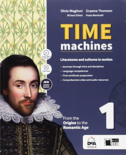 Time machine. Per le Scuole superiori. Con e-book. Con espansione online. Con DVD-ROM: 1
