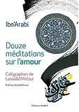 Telecharger Livres Douze meditations sur l amour (PDF,EPUB,MOBI) gratuits en Francaise