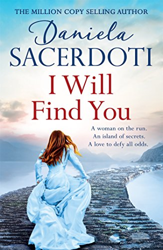 I Will Find You (Seal Island 2): The Love Story of the Year that will steal your heart away by [Sacerdoti, Daniela]