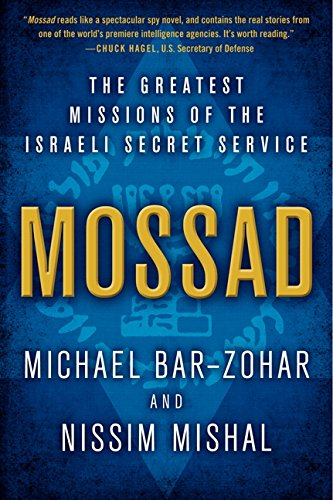 Mossad: The Greatest Missions of the Israeli Secret Service por Michael Bar-Zohar