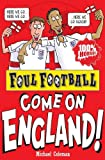 Foul Football: Come on England!