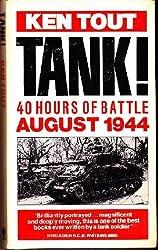 Tank!: 40 Hours of Battle, August 1944