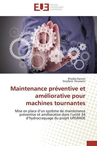 Maintenance préventive et améliorative pour machines tournantes par Khadija Kacemi