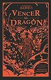 Vencer al dragón (Sin límites)