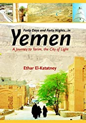 Forty Days and Forty Nights-- in Yemen