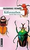 Käfersterben: Katinka Palfys vierter Fall (Kriminalromane im GMEINER-Verlag) - Friederike Schmöe