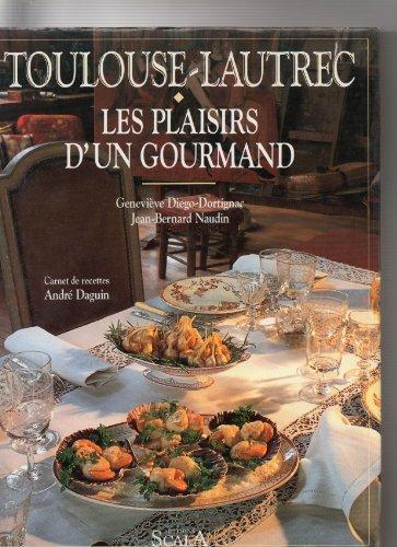 Toulouse Lautrec, Les Plaisirs d'un Gourmand