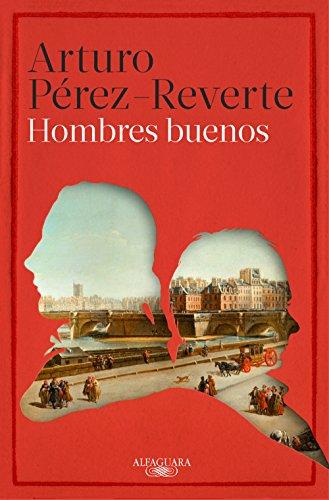 Portada del libro Hombres buenos de Arturo Pérez-Reverte