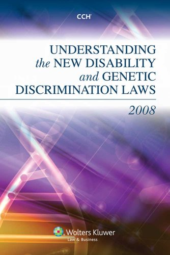 Understanding the New Disability and Genetic Discrimination Laws of 2008 por CCH