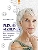 Image de Perché Alzheimer: Segni premonitori, sintomi, diagnosi