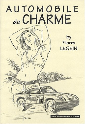 Automobile de Charme : Porsche par Pierre Legein