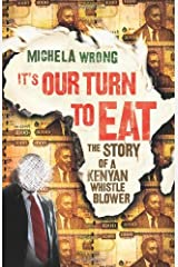 It's Our Turn to Eat by Michela Wrong (2009-02-19) Paperback