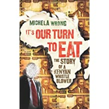 It's Our Turn to Eat by Michela Wrong (2009-02-19)