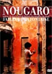 Claude Nougaro : Fables de ma fontaine