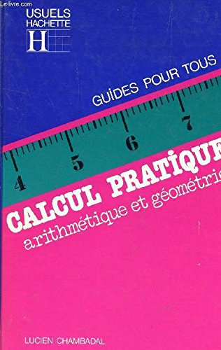 Calcul pratique : Arithmtique et gomtrie