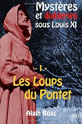Les Loups du Pontet: Les enquêtes de Thomas Russ par Alain Bosc
