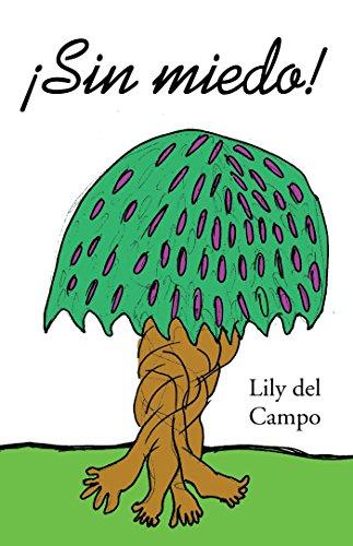 ¡Sin Miedo! por Lily del Campo