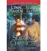 Second Chances [Elite Force 1] (Siren Publishing Classic Manlove) Hagen, Lynn ( Author ) Oct-11-2012 Paperback