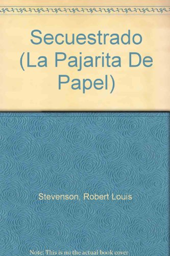 Secuestrado/Kidnapped par Robert Louis Stevenson