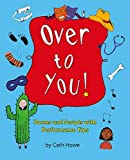 Over to You!: Poems and Scripts with Performance Tips