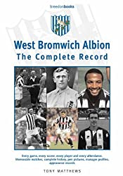 West Bromwich Albion: The Complete Record by Tony Matthews (2007-08-01)