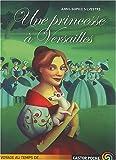 Une princesse a Versailles