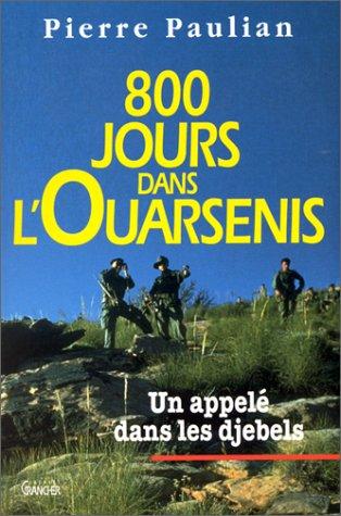 800 jours dans l'Oursenis par Pierre Paulian