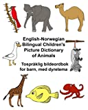 English-Norwegian Bilingual Children's Picture Dictionary of Animals Tospråklig bildeordbok for barn, med dyretema (FreeBilingualBooks.com)
