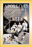 Apollo 15: The Nasa Mission Reports
