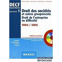 Foucher Expertise comptable : Droit des sociétés et des autres groupements - Droit de l'entreprise en difficulté, épreuve n° 1 DECF, DESCF/MSTCF (Manuel)