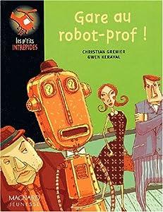 """Afficher """"Gare au robot-prof !"""""""