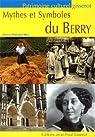 Mythes et symboles du Berry par Péricard-Méa