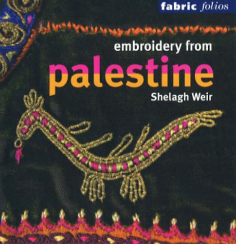 Embroidery from Palestine : Edition en langue anglaise par Shelagh Weir